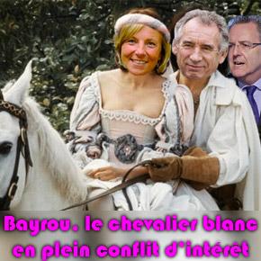 Bayrou, le chevalier blanc, en plein conflit d'intérêt !